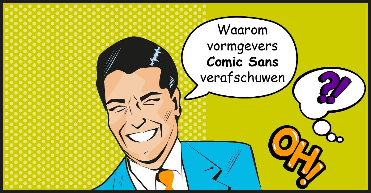 Waarom vormgevers Comic Sans verafschuwen